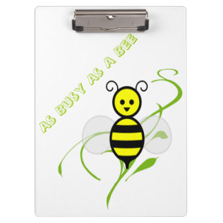 As Busy As A Bee Clipboard