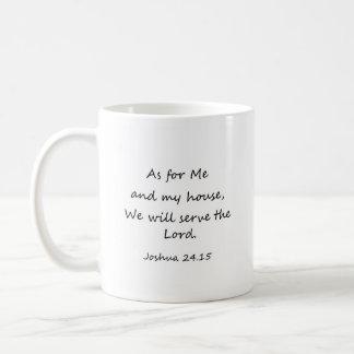 As for Me and My House... Joshua 24:15 Mug