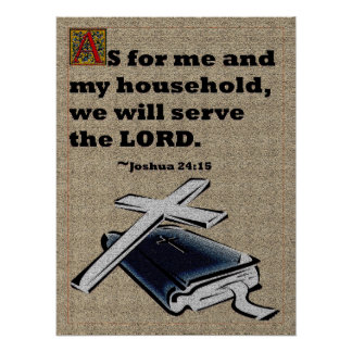 As for me and my household, we will serve the Lord Print