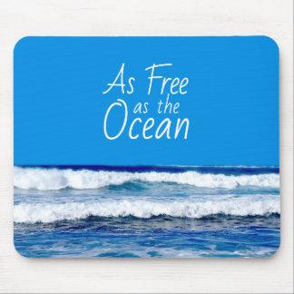 As Free as the Ocean Beautiful Ocean Waves Mouse Mat