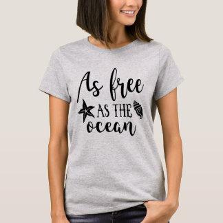 As free as the ocean T-Shirt