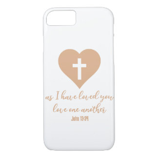 """""""As I Have Loved You"""" Rose Gold iPhone 7 Case"""