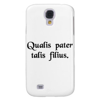 As is the father so is the son samsung galaxy s4 cases