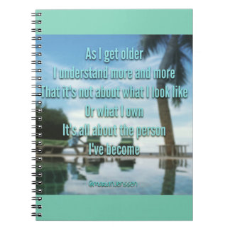 as l get older l understand more and more.... notebooks