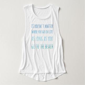 As Long as you Go to the Beach Women's T-Shirt