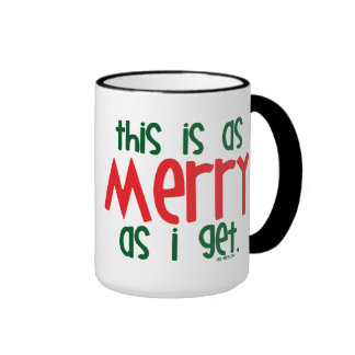 As Merry As I Get Ringer Mug