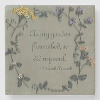 As My Garden Flourished Stone Coaster