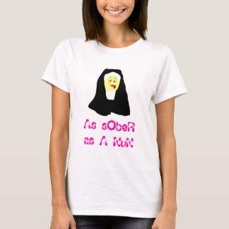 As sober as a nun T-Shirt