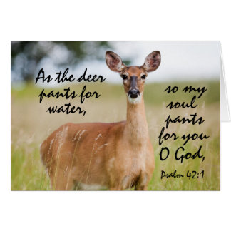 As the deer pants for water Bible Psalm 42 Custom Greeting Card