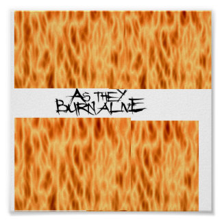 As They Burn Alive logo Poster