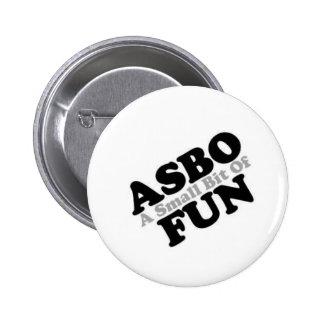 ASBO Fun 6 Cm Round Badge