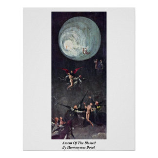 Ascent Of The Blessed. By Hieronymus Bosch Poster