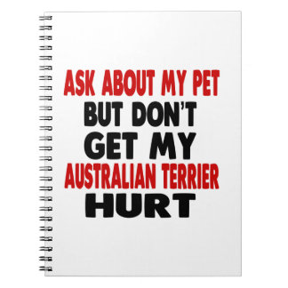 Ask About my Australian Terrier Notebook