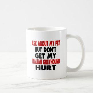 Ask About my Italian Greyhound Basic White Mug