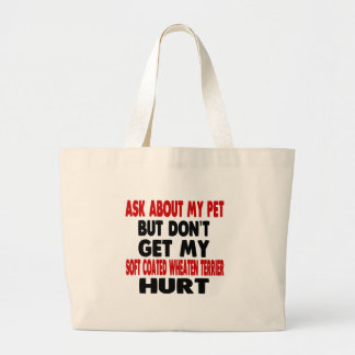 Ask About my Soft Coated Wheaten Terrier Jumbo Tote Bag