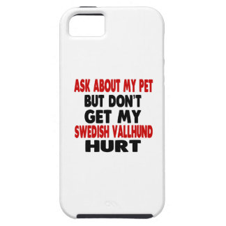 Ask About my Swedish Vallhund iPhone 5 Cover