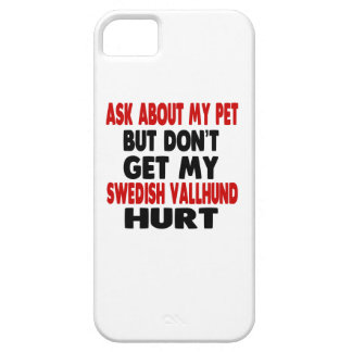 Ask About my Swedish Vallhund Barely There iPhone 5 Case