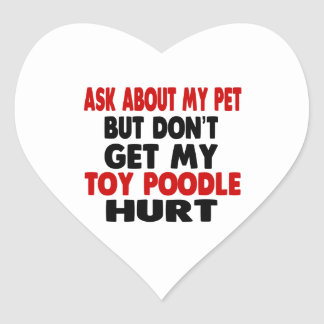 Ask About my Toy Poodle Heart Sticker
