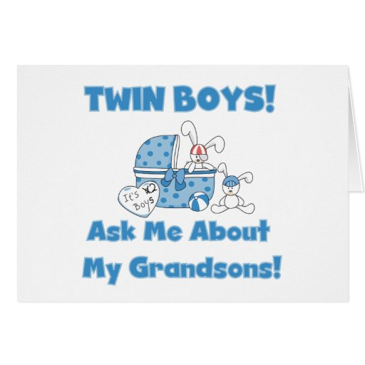 Ask About My Twin Grandsons Greeting Card