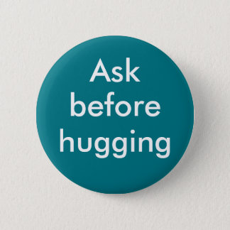 """Ask before hugging"" badge"