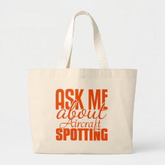Ask Me About Aircraft Spotting Bag