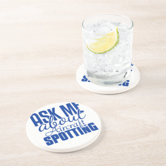 Ask Me About Aircraft Spotting Drink Coasters