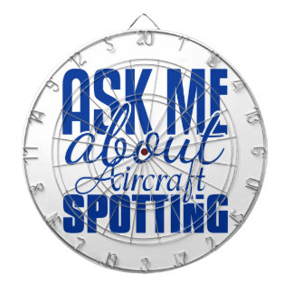 Ask Me About Aircraft Spotting Dart Board