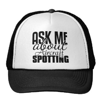 Ask Me About Aircraft Spotting Mesh Hats
