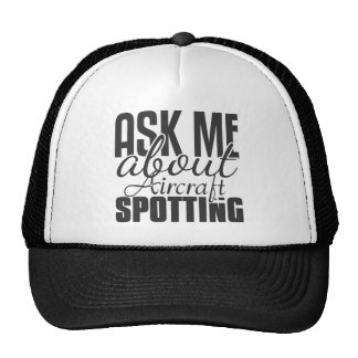 Ask Me About Aircraft Spotting Mesh Hat