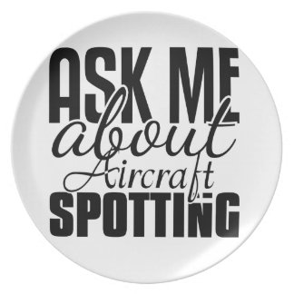 Ask Me About Aircraft Spotting Party Plate
