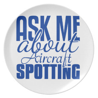 Ask Me About Aircraft Spotting Party Plates