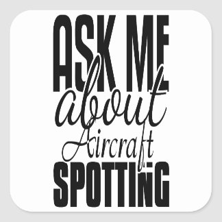 Ask Me About Aircraft Spotting Sticker