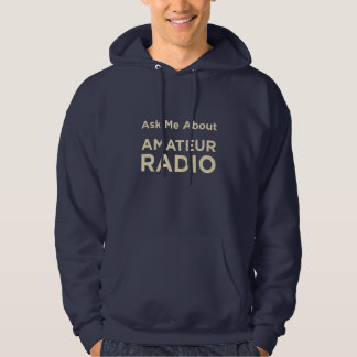 Ask Me About Amateur Radio Hoodie