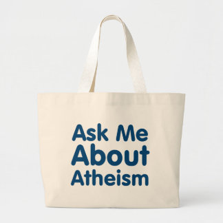 Ask Me About Atheism Canvas Bags