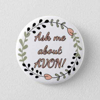 Ask Me About AVON, Floral 6 Cm Round Badge
