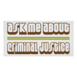 Ask Me About Criminal Justice Posters