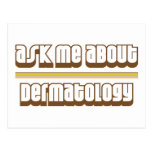 Ask Me About Dermatology Post Card