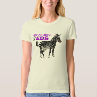 Ask Me About EDS Ehlers Danlos Zebra w/ Ribbon T-Shirt