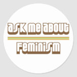 Ask Me About Feminism Round Sticker