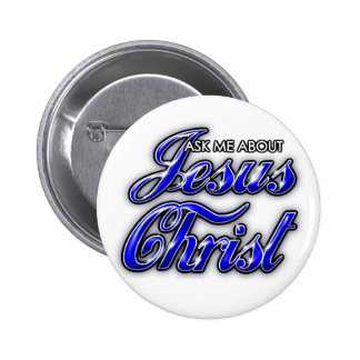 Ask me about Jesus Christ 6 Cm Round Badge
