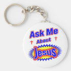Ask Me About Jesus Key Ring