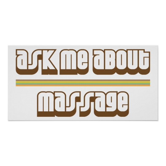 Ask Me About Massage Poster