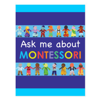 Ask me about MONTESSORI Postcard