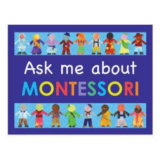 Ask me about MONTESSORI Postcard