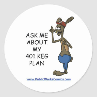 Ask Me About My 401 Keg Plan Classic Round Sticker