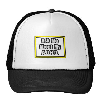 Ask Me About My A D H D Mesh Hat