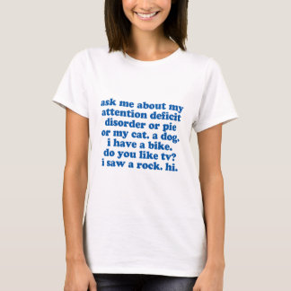 Ask Me About My ADD Funny ADHD T-Shirt