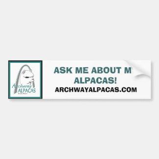 ASK ME ABOUT MY ALPACAS!, ARCHWAYALPACAS.COM BUMPER STICKER