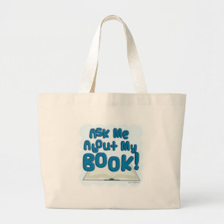 Ask Me About My Book! Fun Style Large Tote Bag