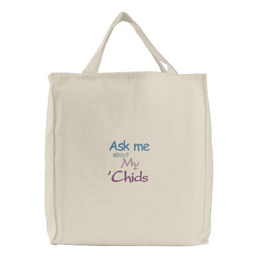 Ask me about my 'Chids Embroidered Bag